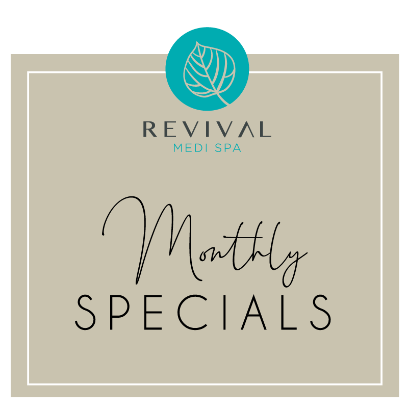 Monthly specials from Revival Medi Spa Gold Coast